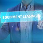Find Out How Equipment Leasing Tax Benefits May Help Your Organization
